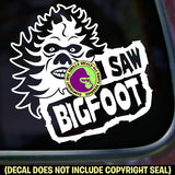 Bigfoot - I SAW BIGFOOT Sasquatch Vinyl Decal Sticker