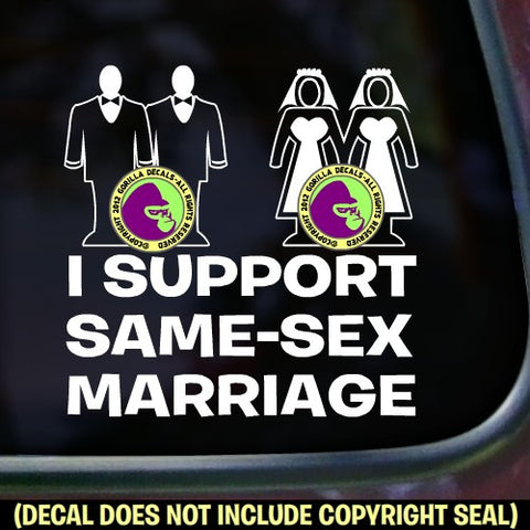 I SUPPORT SAME SEX MARRIAGE Vinyl Decal Sticker