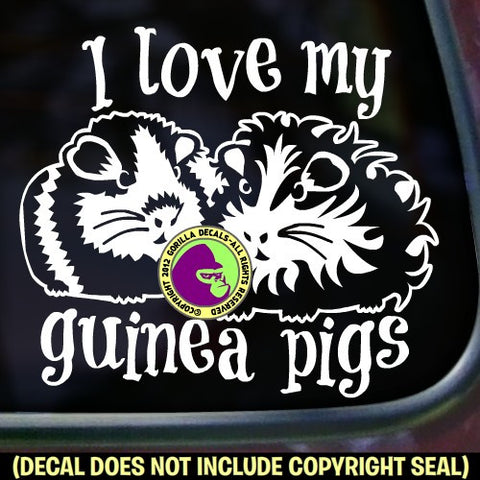 I LOVE MY GUINEA PIGS Vinyl Decal Sticker