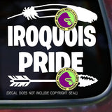 Tribe - IROQUOIS PRIDE Native American Vinyl Decal Sticker