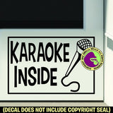 KARAOKE INSIDE Vinyl Decal Sticker