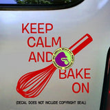 KEEP CALM AND BAKE ON Vinyl Decal Sticker