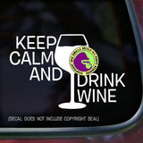 Wine - KEEP CALM AND DRINK WINE Vinyl Decal Sticker
