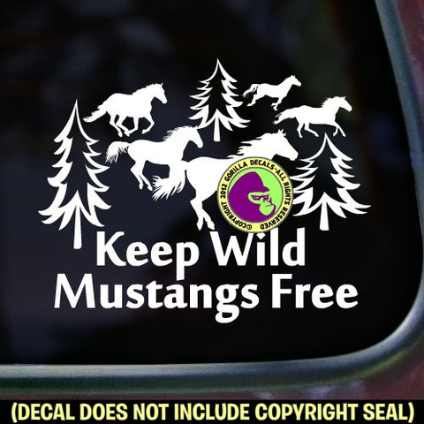 Mustang - KEEP WILD MUSTANGS FREE Vinyl Decal Sticker