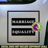 MARRIAGE EQUALITY Gay Lesbian Vinyl Decal Sticker
