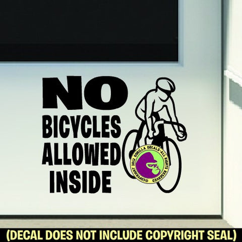 NO BICYCLES ALLOWED INSIDE Vinyl Decal Sticker