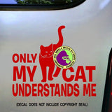 CAT UNDERSTANDS ME Vinyl Decal Sticker