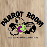 PARROT ROOM Vinyl Decal Sticker