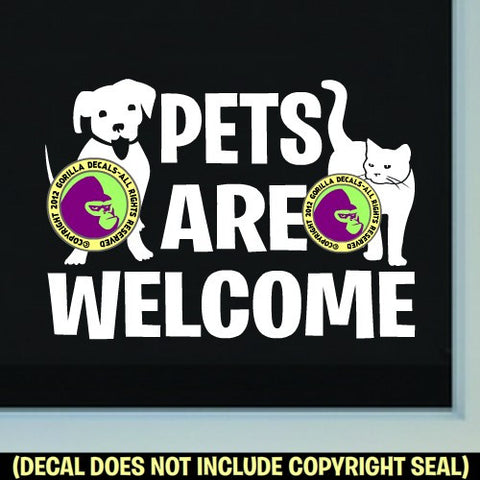 PETS ARE WELCOME Vinyl Decal Sticker