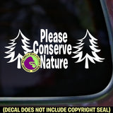 CONSERVE NATURE Vinyl Decal Sticker