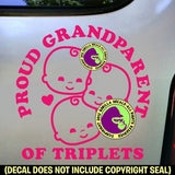 Proud Grandparent of Triplets Vinyl Decal Sticker