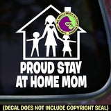PROUD STAY AT HOME MOM Vinyl Decal Sticker