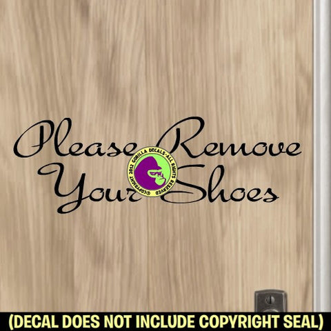 PLEASE REMOVE YOUR SHOES Typeface #2 Vinyl Decal Sticker