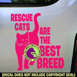 RESCUE CATS ARE BEST BREED Vinyl Decal Sticker
