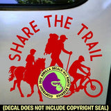 SHARE THE TRAIL Hiker Cycle Equestrian Vinyl Decal Sticker