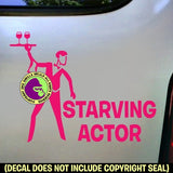 STARVING ACTOR Vinyl Decal Sticker