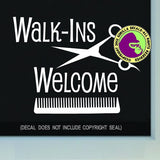 WALK-INS WELCOME COMB Shears Vinyl Decal Sticker