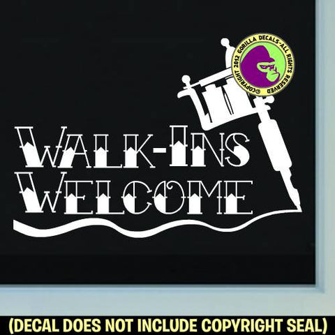 TATTOO WALK-INS WELCOME #2 Vinyl Decal Sticker