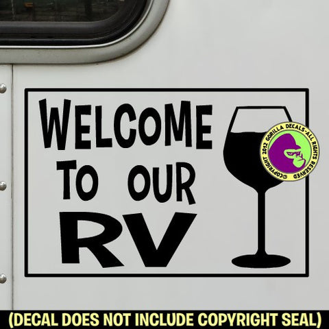 Wine - WELCOME TO OUR RV WINE GLASS Vinyl Decal Sticker