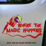 WHERE THE MAGIC HAPPENS Tattoo Vinyl Decal Sticker