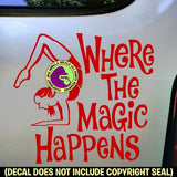 Yoga - WHERE THE MAGIC HAPPENS Vinyl Decal Sticker