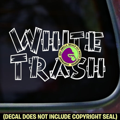 WHITE TRASH Funny Vinyl Decal Sticker