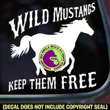Mustang - WILD MUSTANGS KEEP THEM FREE Vinyl Decal Sticker