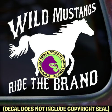 Mustang - WILD MUSTANGS RIDE THE BRAND Vinyl Decal Sticker