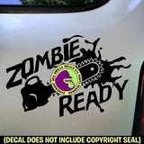 ZOMBIE READY Vinyl Decal Sticker