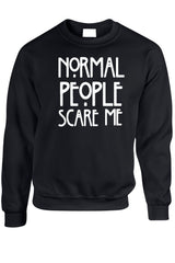 Normal People Scare Me Sweatshirt Black