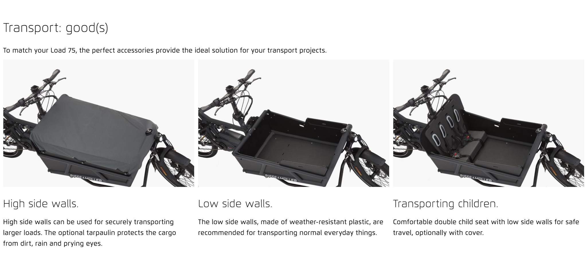 Transport: good(s) To match your Load 75, the perfect accessories provide the ideal solution for your transport projects.