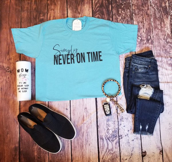Simply Never On Time Tee