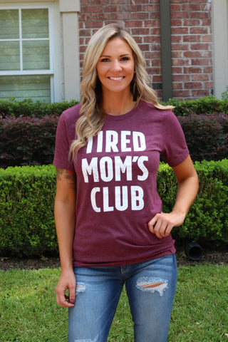 Tired Mom's Tee