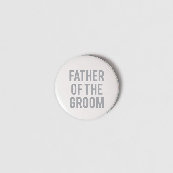 BADGE (SMALL + PIN) - FATHER OF THE GROOM