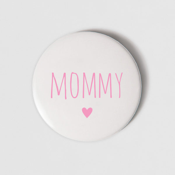BADGE (PIN) – MOMMY
