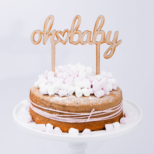 CAKE TOPPER  - WOOD - OH BABY