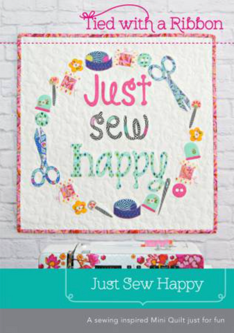 Just Sew Happy Mini Quilt Pattern