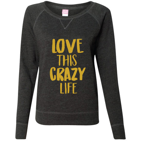 Crazy Life Pullover