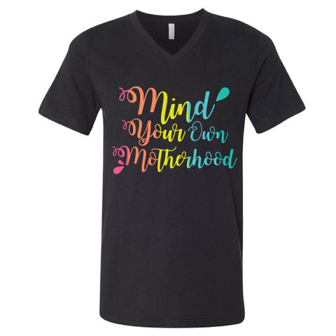 Mind Your Own Motherhood™  Rainbow Unisex Tee