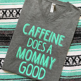 MOMMY GOOD UNISEX TEE