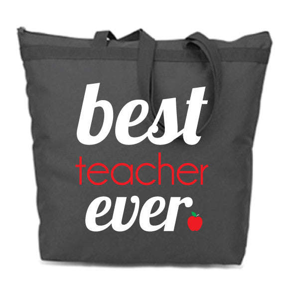 Best Teacher Ever Zip Tote