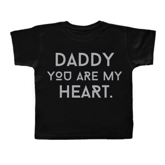 Daddy You Are My HEART Tee