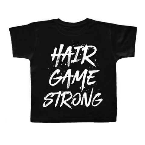 HAIR GAME STRONG BLACK KIDS TEE