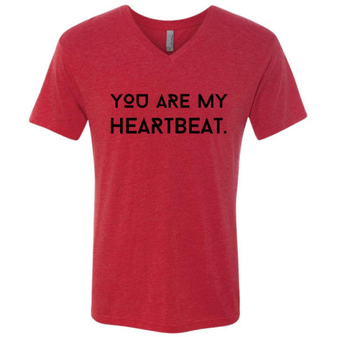 You Are My Heartbeat Unisex Tee