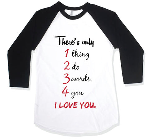 1, 2, 3, 4, I Love You Raglan