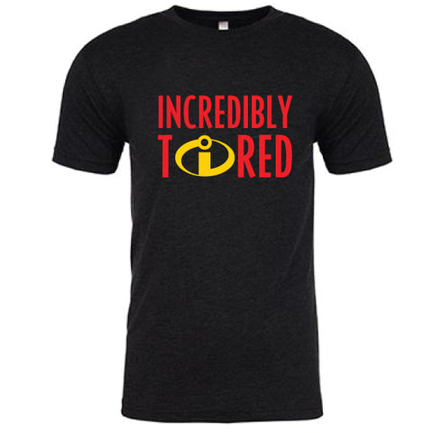 Incredibly Tired Crew Tee