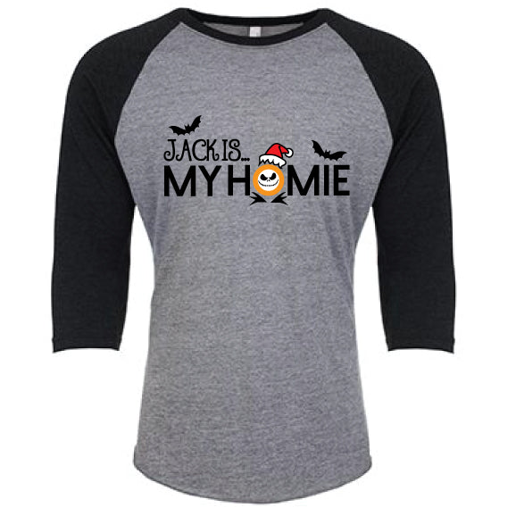 Jack Is...My HOMIE Adult Raglan NEW!