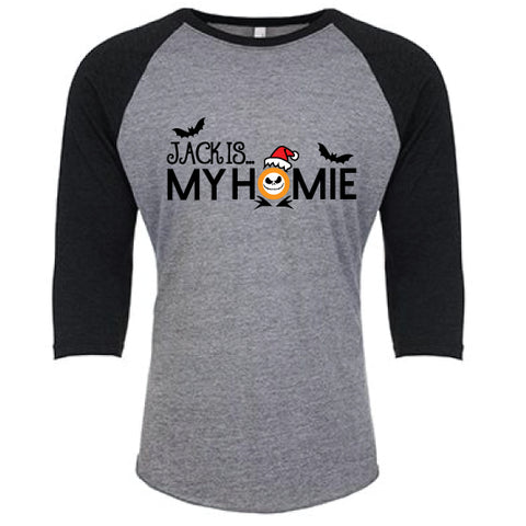Jack Is...My HOMIE Adult Raglan NEW! {Pre-Order}