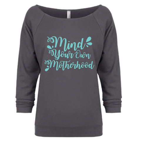 Mind Your Own Motherhood™ Raw Edge Pullover