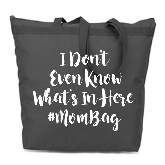 What's In Your Mom Bag? Zip Tote